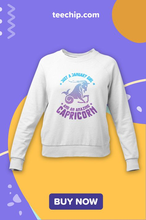 Capricorn Sweatshirt | January Babies | January Birthday Gifts #januaryborn #januarybabies #januarybirthdays #capricorn #capricornwoman #capricornlife #capricornlove #capricorngang #capricornman #capricornbaby #capricornzodiac #capricornlife