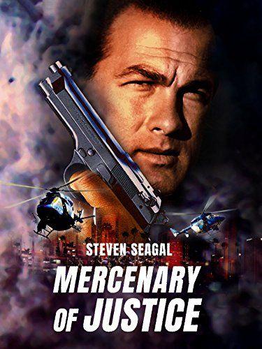 Mercenary For Justice 2006 Steven Seagal Thriller Movie Steven Segal