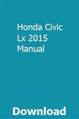 Honda Civic Lx 2015 Manual Repair Manuals Honda Civic Civic Lx