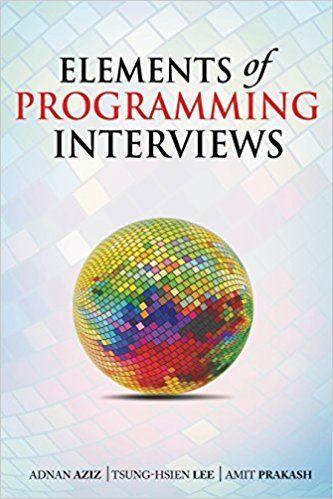 Elements Of Programming Interviews Pdf Books Reading Online Free Books Online