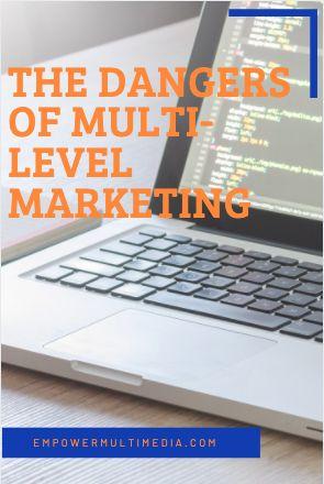 Dangers of Multi-Level Marketing