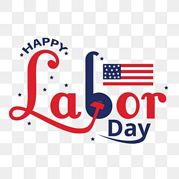 Happy Labor Day America Labor Day America Png And Vector With Transparent Background For Free Download Labour Day America Happy Labor Day Banner Design