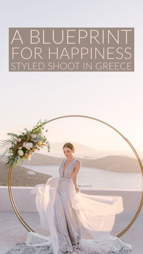 A Blueprint for Happiness Styled Shoot in Greece #styledshoot #destinationwedding #greecewedding