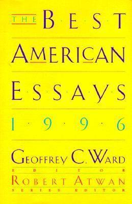 The Best American Essay 1996 Good Essays