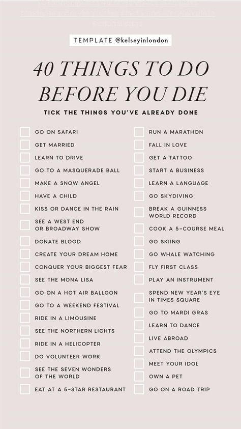 40 Things To Do Before You Die Instagram Story Template by @kelseyinlondon #InstaStory #StoryTemp #InstagramStory #StoryTemplate #InstagramStoryTemplate #InstagramTemplate #Checklist #BucketList #BeforeYouDie #ThingsToDoBeforeYouDie #DoBeforeYouDie