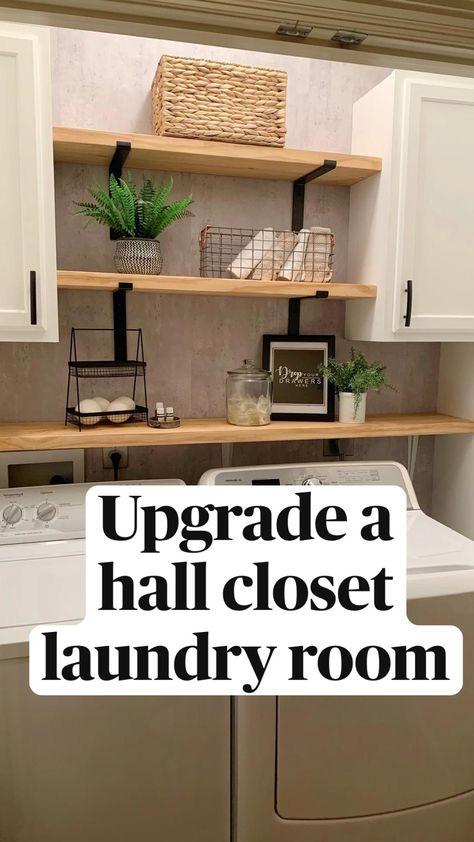 Upgrade a  hall closet  laundry room