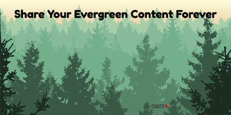 How To Share Your Evergreen Content To Every Social Network Forever