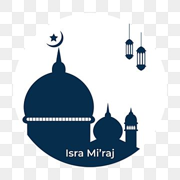 Isra Mi Raj 4 Isra Miraj Mi Raj Png And Vector With Transparent Background For Free Download In 2021 Clipart Images Transparent Background Islamic Celebrations