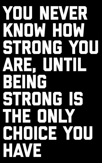 Quotes About Being Strong In Life Tough Quote Quotes About Hard Times Strong Quotes Hard Times