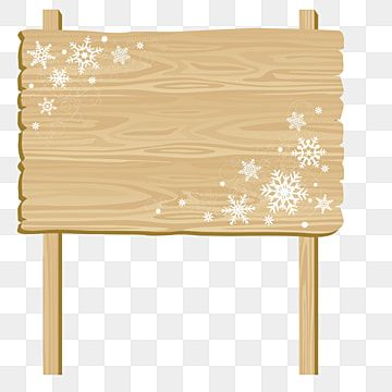 Text Decoration Box Outdoor Advertising Slogan Wooden Sign Wooden Board Road Sign Decorative Plank Sign Clipart Christmas Snowflake Png And Vector With Trans Wooden Signs Wooden Board Powerpoint Background Design