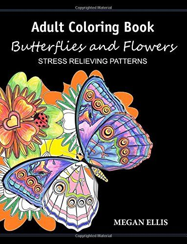 Adult Coloring Book Butterflies And Flowers Stress Rel Amznto 2mneGt2
