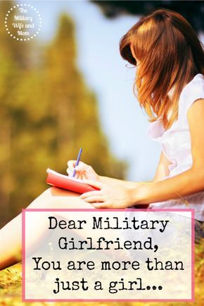 A letter to every military girlfriend who feels discouraged ...