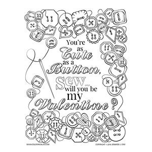 Valentines Day Coloring Page You Re Cute As A Button Sew Will