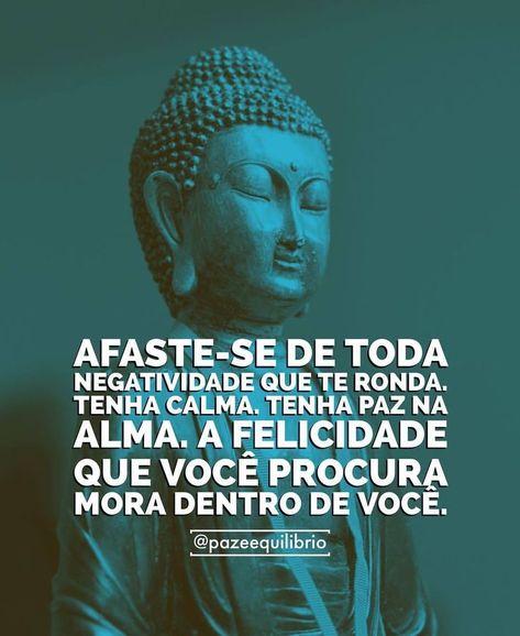 ✨ MANTRA DE HOJE: Afaste-se de toda negatividade que te ronda. Tenha calma. Tenha paz na alma. A felicidade que você procura mora dentro de você. Que assim continue sendo! 🙌🏼🌍💞💫🌤️️☕️ #pazeequilibrio #mantradehoje #mantradodia #espiritualismo