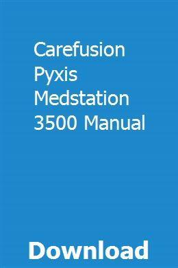 Carefusion Pyxis Medstation 3500 Manual Repair Manuals Chilton Repair Manual Chevrolet Venture