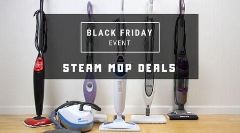 Black Friday 2018: Steam mop, Steam Cleaner Sale, Deals