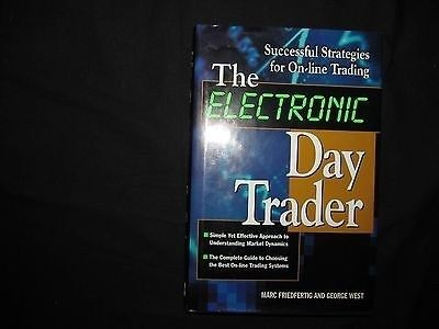 The Electronic Day Trader Successful Strategies For On Line