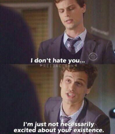 Spencer Reid from Criminal Minds is at it again with the weird comebacks. Matthew Gray Gubler, Matthew Grey, Dr Spencer Reid, Spencer Reid Quotes, Spencer Reed, Spencer Reid Criminal Minds, Memes Humor, Sarcasm Meme, Fandom Memes