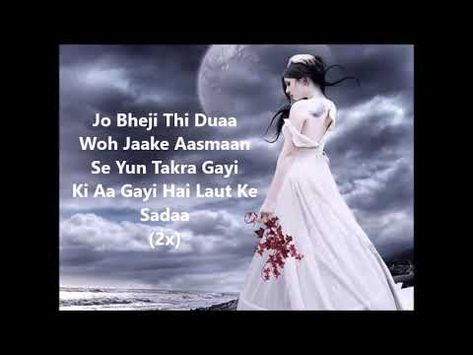 Jo Bheji Thi Dua Lyrical Video Youtube Songs Female Songs Lyrics