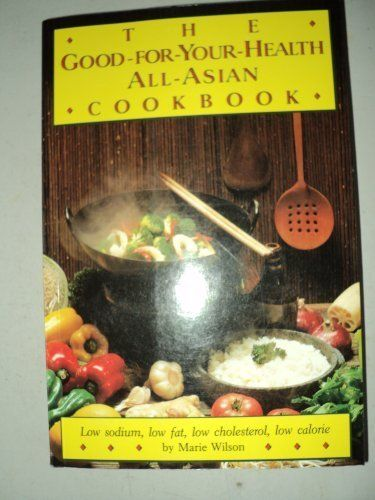 The Goodforyourhealth Allasian Cookbook Check This Awesome Product By Going To The Link At The Image Note It Is Affiliate Lin Asian Cookbooks Food Cookbook