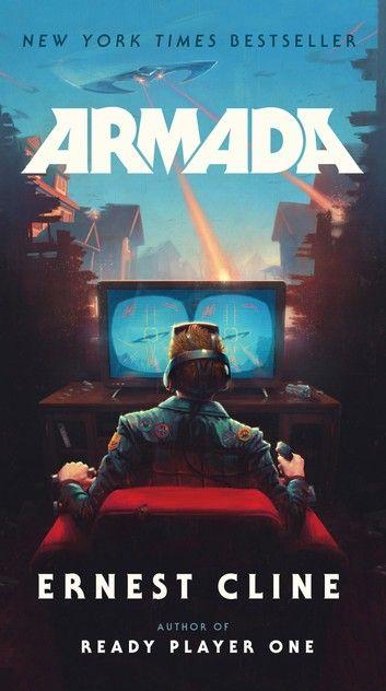 Armada Ebook By Ernest Cline Rakuten Kobo In 2020 Ready Player One Armada Ernest Cline Player One