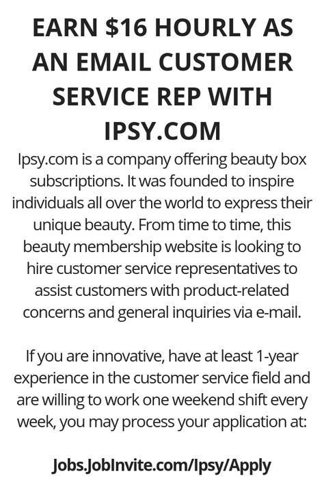 Earn 16 Hourly As An Email Customer Service Rep With Ipsy Com Customer Service Ideas Legit Work From Home Work From Home Jobs Work From Home Opportunities