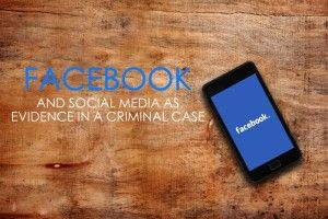 Facebook Likes and Twitter Tweets as Evidence in a Criminal Case