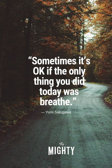 """Repin: """"We asked our Mighty community for their favorite quotes that have helped them through timesof grief. Below are a few of our favorites. What's yours? #grief #quotes #selfcare #inspiration #breathe #mentalhealth"""" This can apply to other mental health aspects aside from grief."""