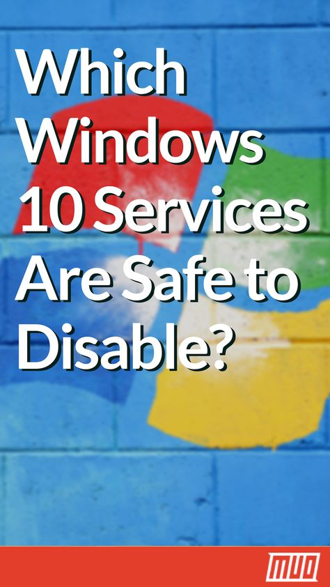 Which Windows 10 Services Are Safe to Disable? Here's an Overview Which Windows 10 Services Are Safe to Disable? Here's an Overview Computer Diy, Computer Projects, Computer Internet, Computer Repair, Computer Password, Computer Gadgets, Tech Gadgets, Technology Hacks, Computer Technology