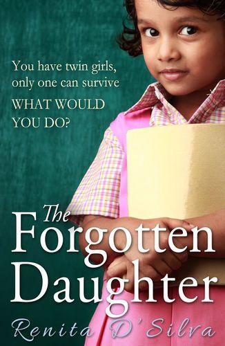 Pdf Free Download The Forgotten Daughter By Renita D Silva The