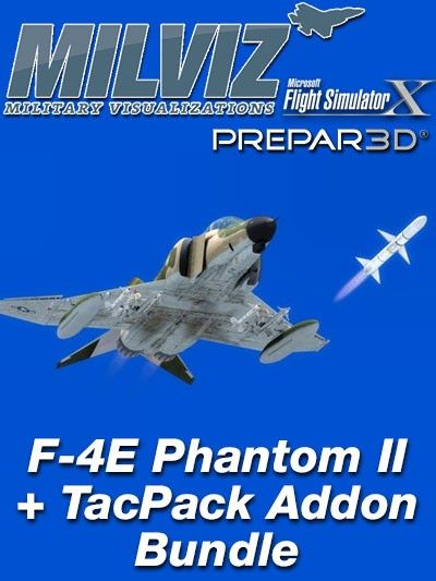 MILVIZ : F-4E Phantom II + TacPack Addon Bundle Includes the multi