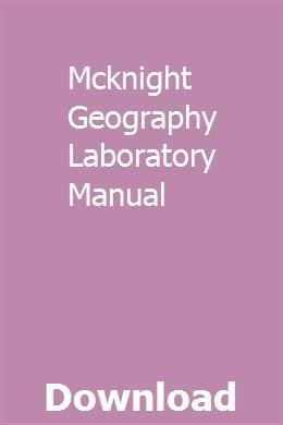 Mcknight Geography Laboratory Manual Repair Manuals Generator Repair Installation Manual