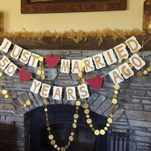 """Gold Wedding Anniversary Banner /""""JUST MARRIED 50 YEARS AGO/"""" 50th Anniversary"""