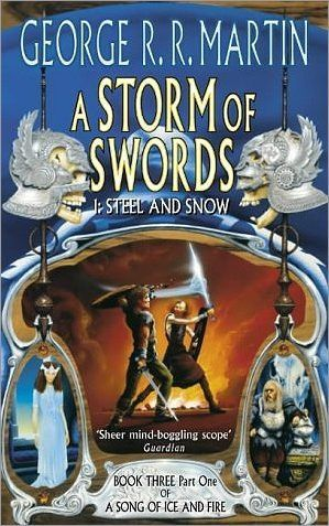 A Storm Of Swords Steel And Snow A Storm Of Swords Fire Book