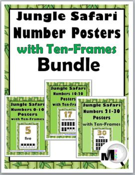 Jungle Safari Number Posters 0 30 With Ten Frames Bundle Safari Theme Classroom Jungle Safari Theme Classroom Number Poster