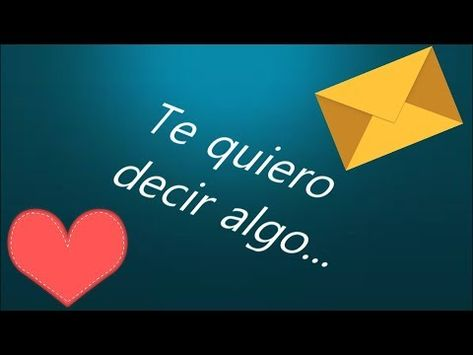 La carta de amor mas bonita del mundo - YouTube