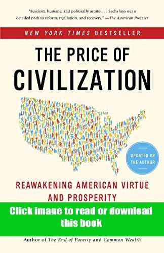 Kindle The Price Of Civilization Reawakening American Virtue And Prosperity Book Pdf Free In 2020 Book Authors This Book Books