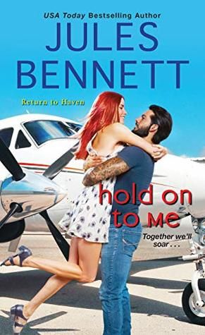 Hold On To Me By Jules Bennett Kensington Books Download Books