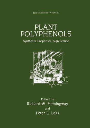 Download Pdf Plant Polyphenols Synthesis Properties Significance Basic Life Sciences Free Epub Mobi Ebooks Life Science Plants Free Plants