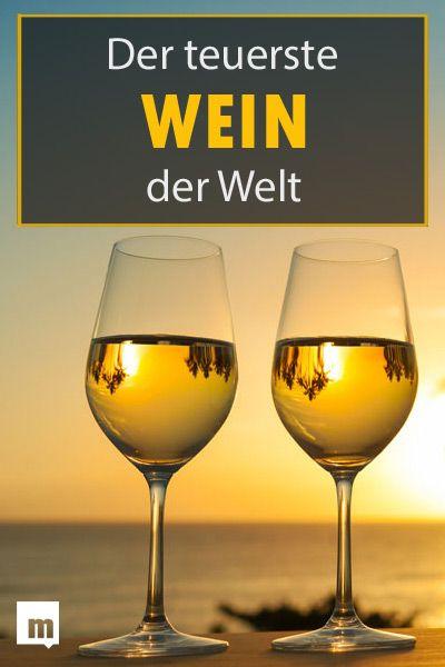 Feinschmecker Aufgepasst Das Ist Der Teuerste Wein Der Welt