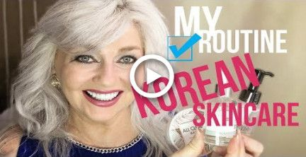 My Korean Skincare Routine For Women Over 50 Melissa55 Korean Skincare Routine Korean Skincare Evening Skin Care Routine