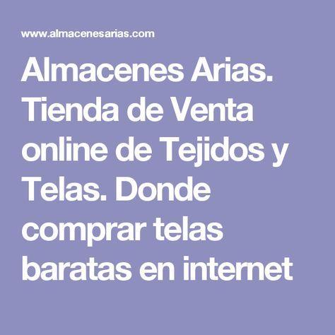 Almacenes Arias Tienda De Venta Online De Tejidos Y Telas Donde