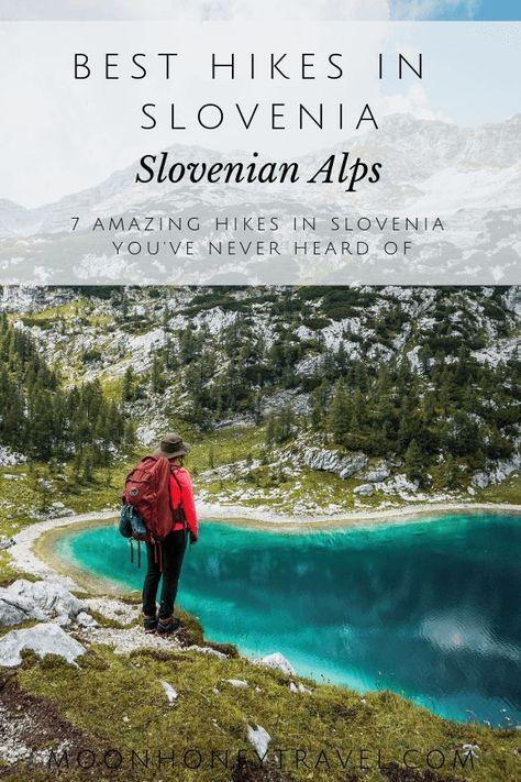 Best Hikes in Slovenia, Slovenian Alps Hiking Trails #slovenia #alps #slovenianalps #julianalps #kamniksavinja #europe #sloveniatravel #travel #europetravel #hikingtrails #besthikes #hiking #centraleurope #europetrip