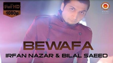 Bewafa Irfan Nazar Bilal Saeed Latest Punjabi Song Saddest Songs Legend Singer Songs