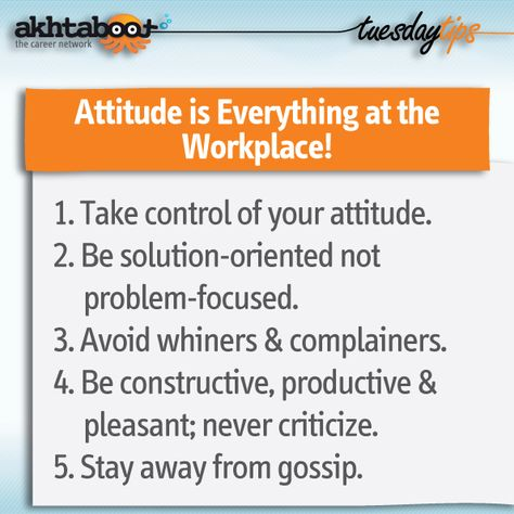Developing a positive attitude at work is essential for better - professionalism in the workplace