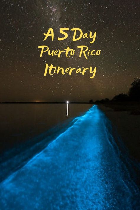 5 Day Puerto Rico Itinerary - What to See, Do, and Eat