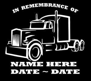 Semi Trucker In Loving Memory Window Decal Sticker Memorial Decals Loving Memory Car Decals In Loving Memory Tattoos