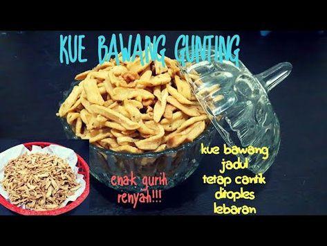 Resep Kue Bawang Gunting Kue Bawang Jadul Enak Gurih Dan Renyah Youtube Resep Kue Kue Resep