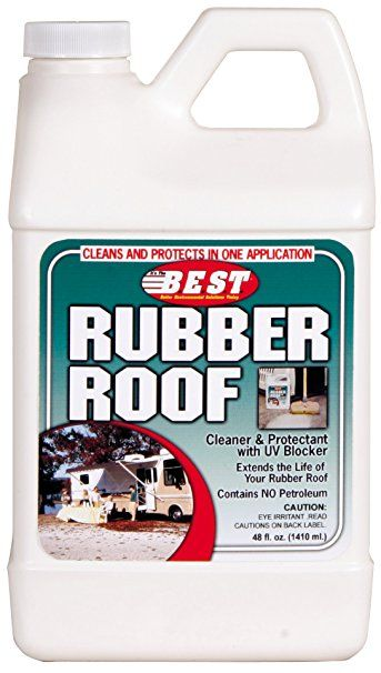 Once A Year You Ll Want To Clean And Uv Protect Your Rv S Roof Make Sure You Get The Right Kind Of Cleaner For Y Roof Cleaning Roof Maintenance Vintage Camper