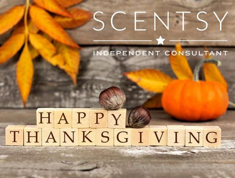 Pin By Nicolette Martin On Scentsy In 2020 Happy Thanksgiving